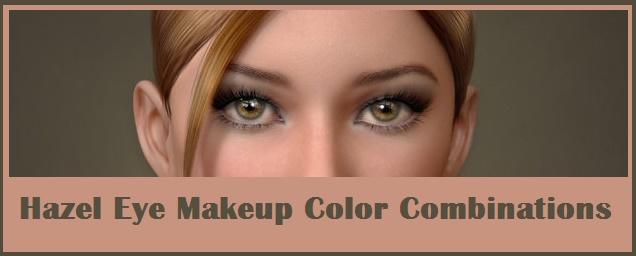 Hazel Eye Makeup Tips and Best Color Combinations