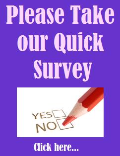Please Take Our Quick Survey!
